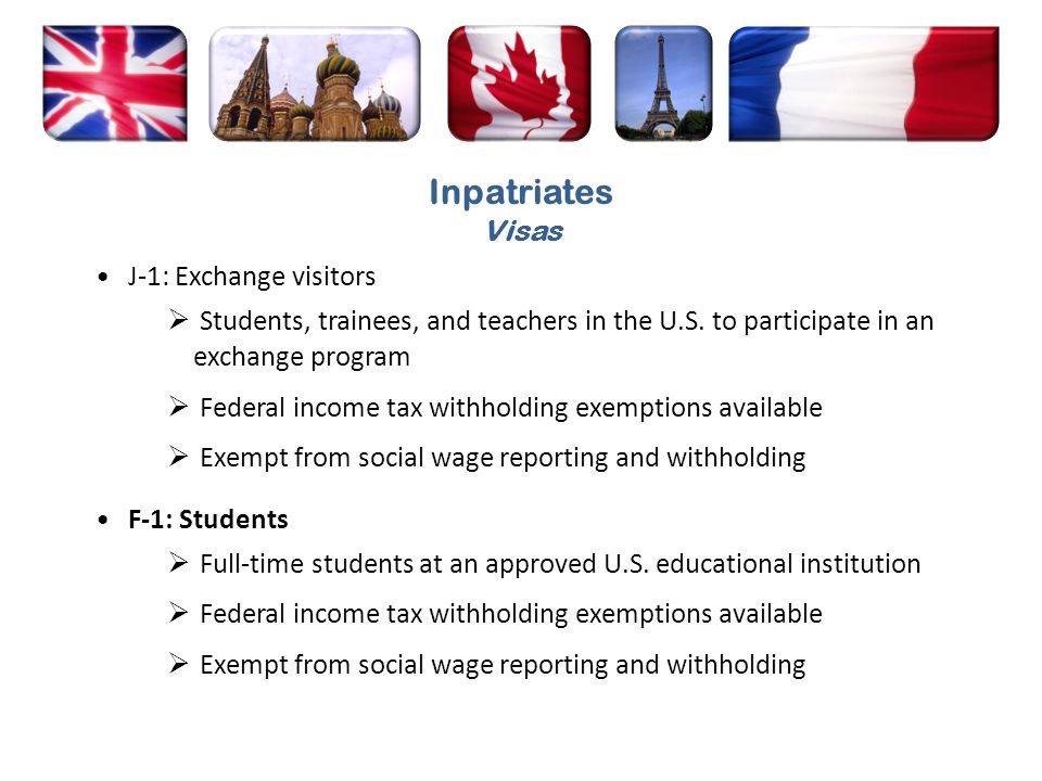 Inpatriates Visas J-1: Exchange visitors