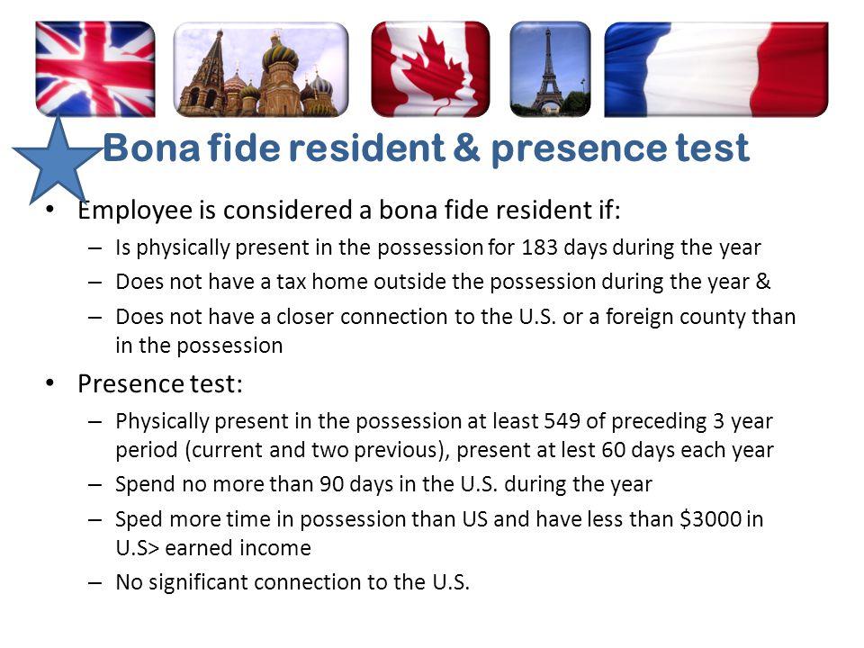 Bona fide resident & presence test