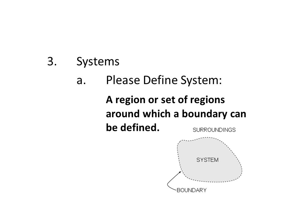 3. Systems a.