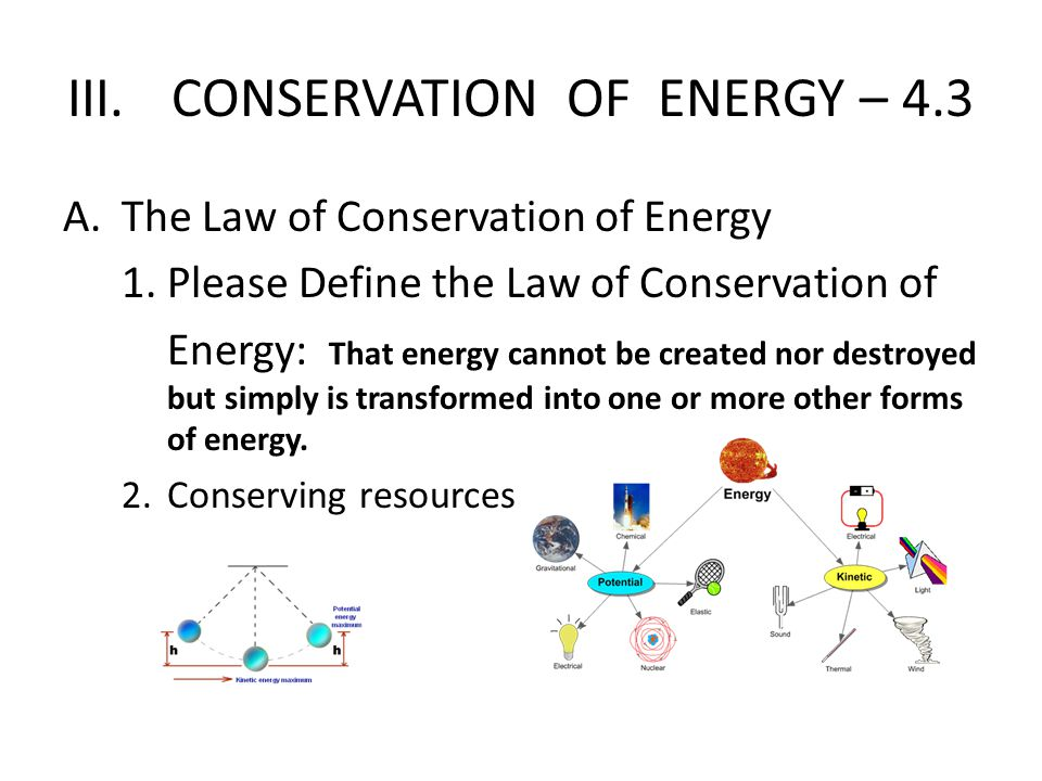 III. CONSERVATION OF ENERGY – 4.3