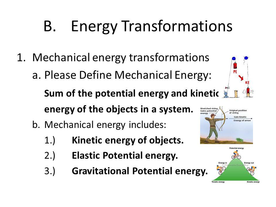 B. Energy Transformations