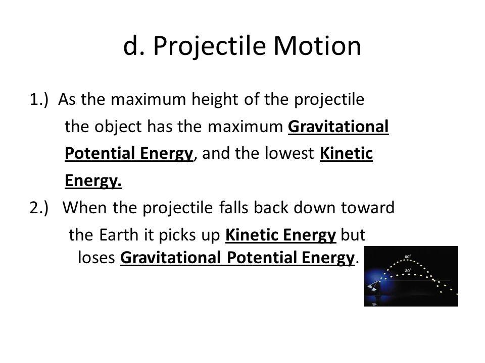 d. Projectile Motion