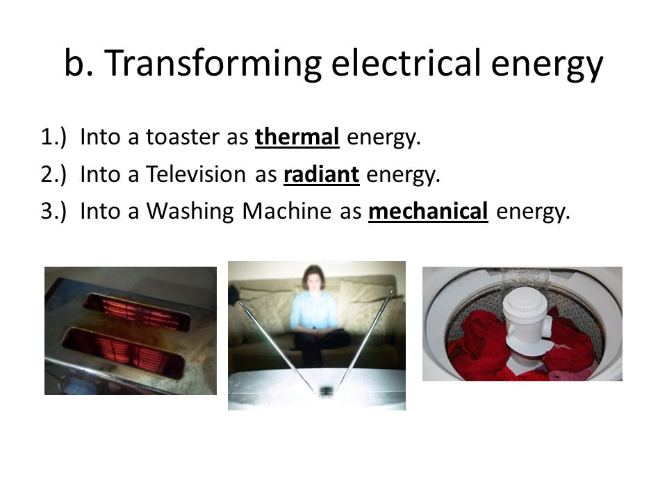b. Transforming electrical energy