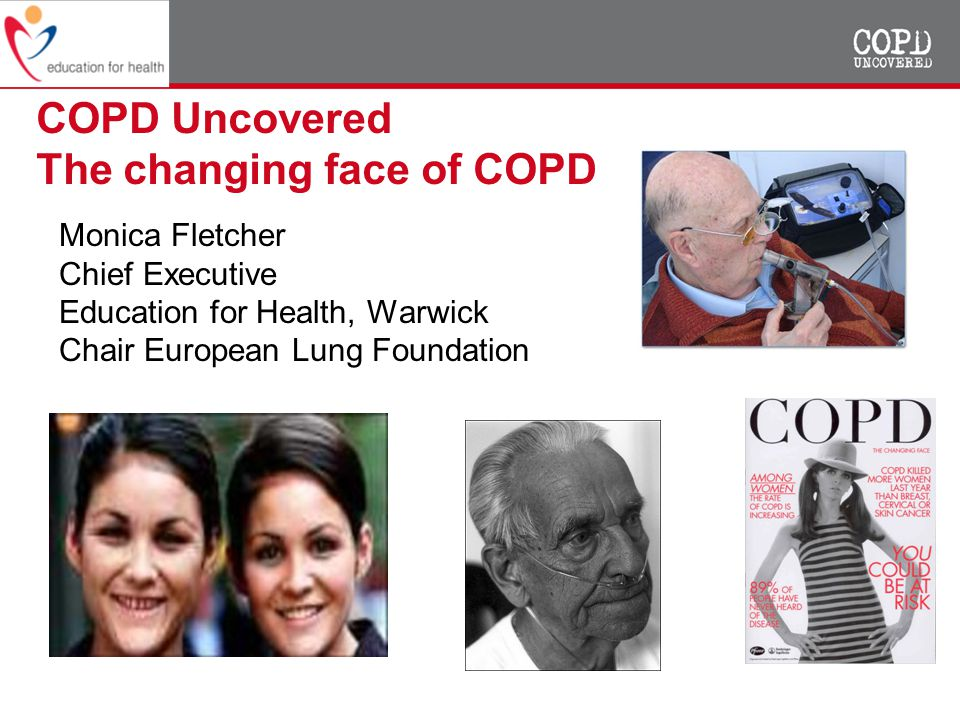 COPD Uncovered The changing face of COPD