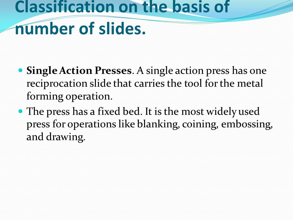 Classification on the basis of number of slides.