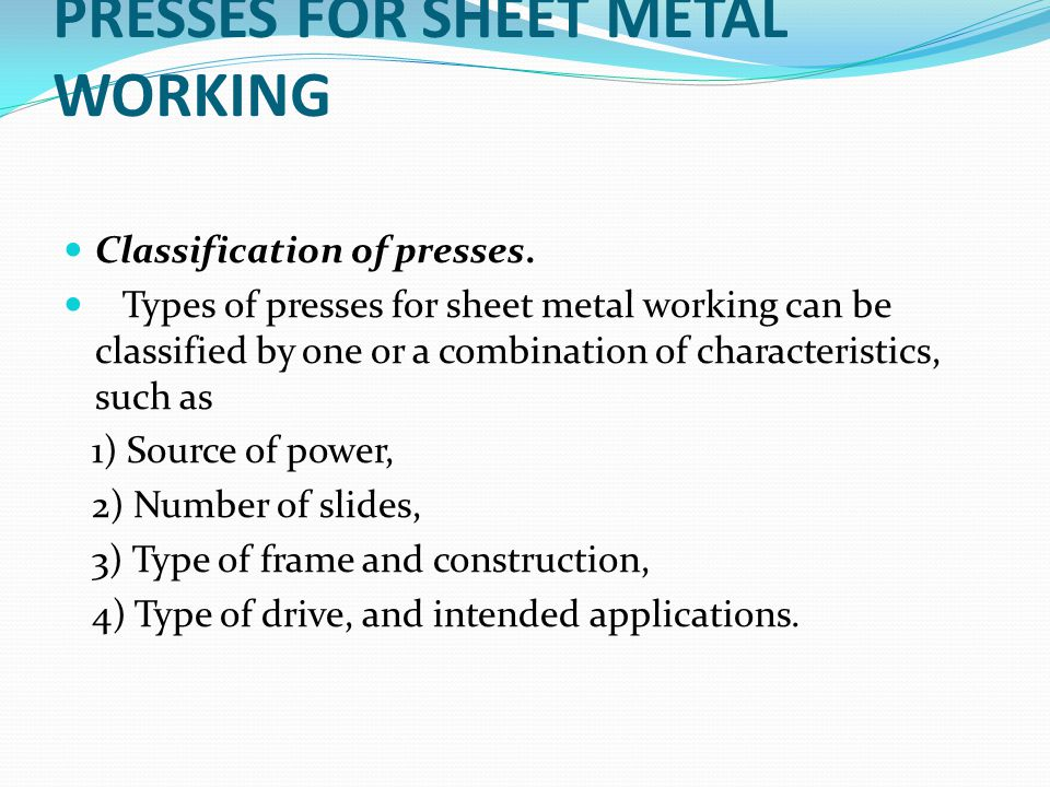 PRESSES FOR SHEET METAL WORKING