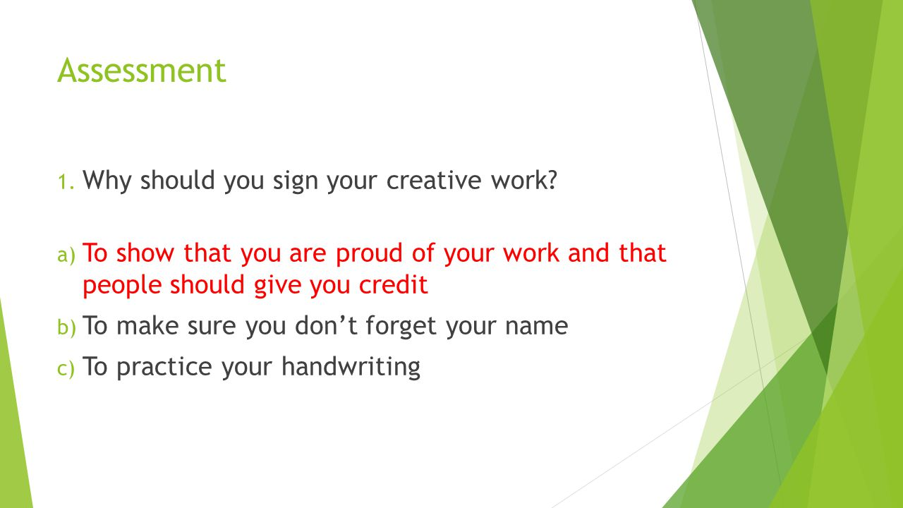 Assessment Why should you sign your creative work