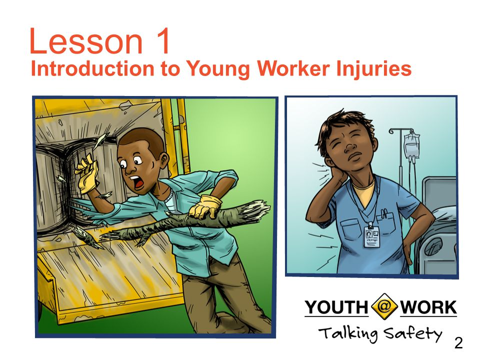 Introduction to Young Worker Injuries
