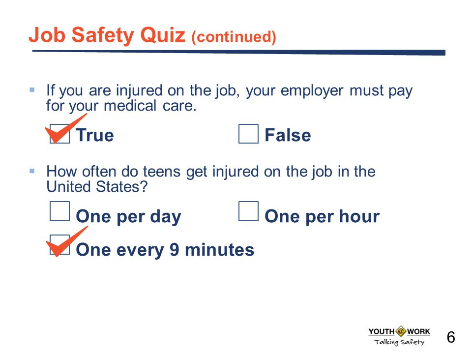 Job Safety Quiz (continued)