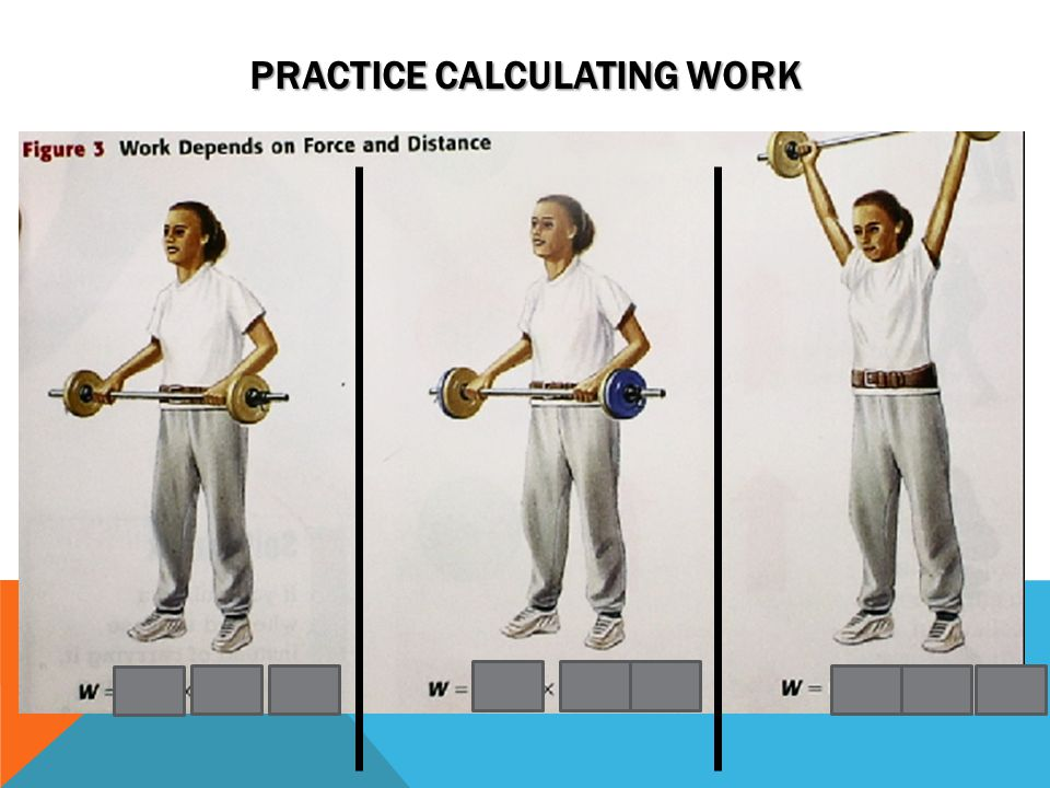 PRACTICE CALCULATING WORK