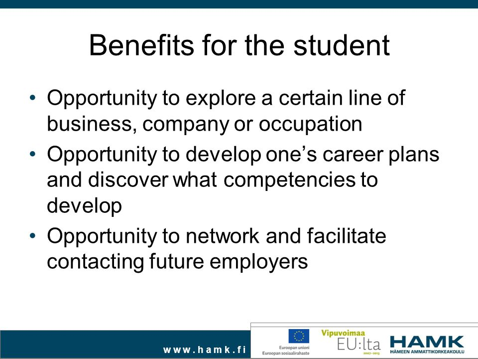 Benefits for the student