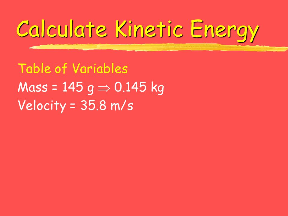 Calculate Kinetic Energy