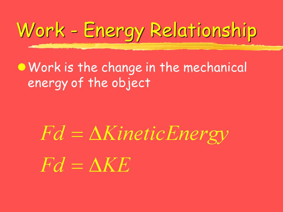 Work - Energy Relationship