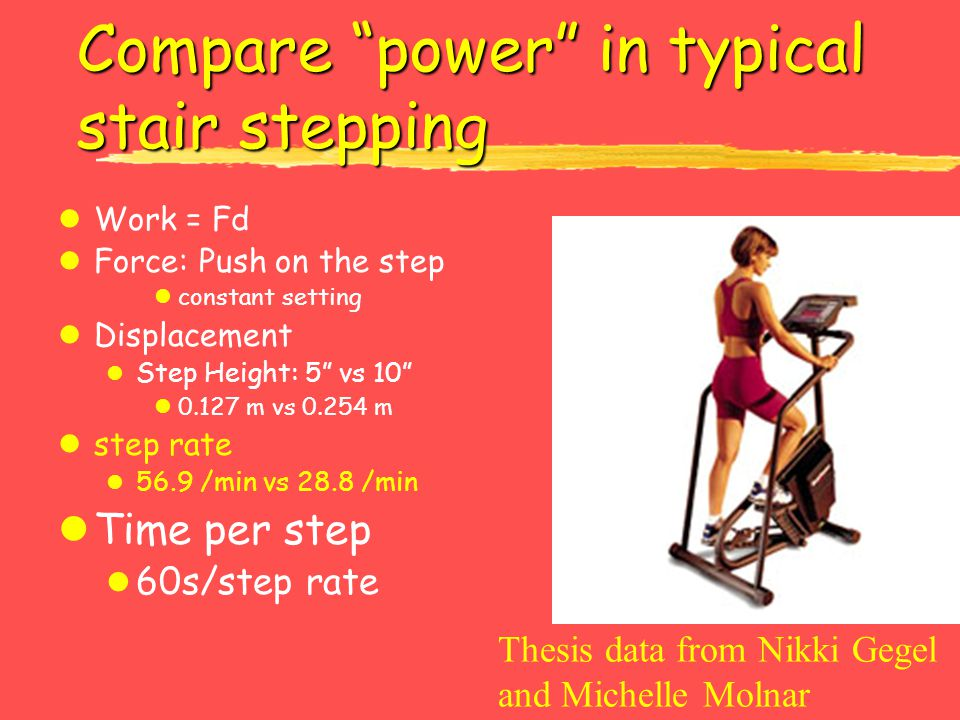 Compare power in typical stair stepping