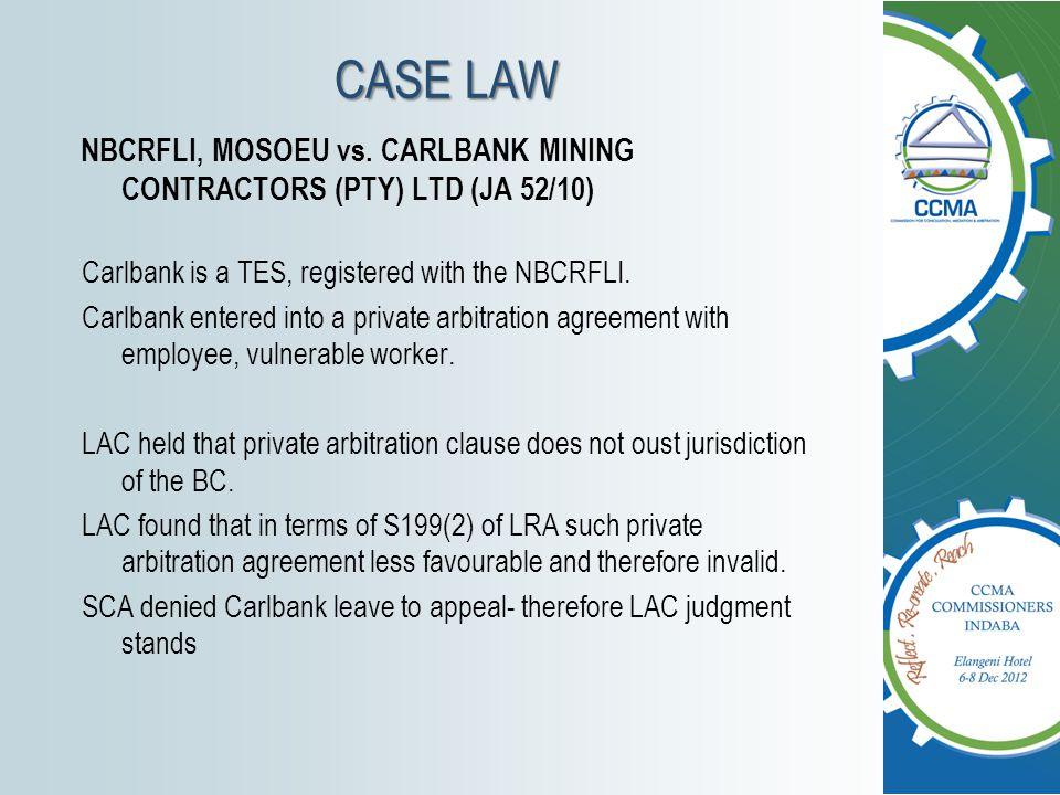 NBCRFLI, MOSOEU vs. CARLBANK MINING CONTRACTORS (PTY) LTD (JA 52/10)