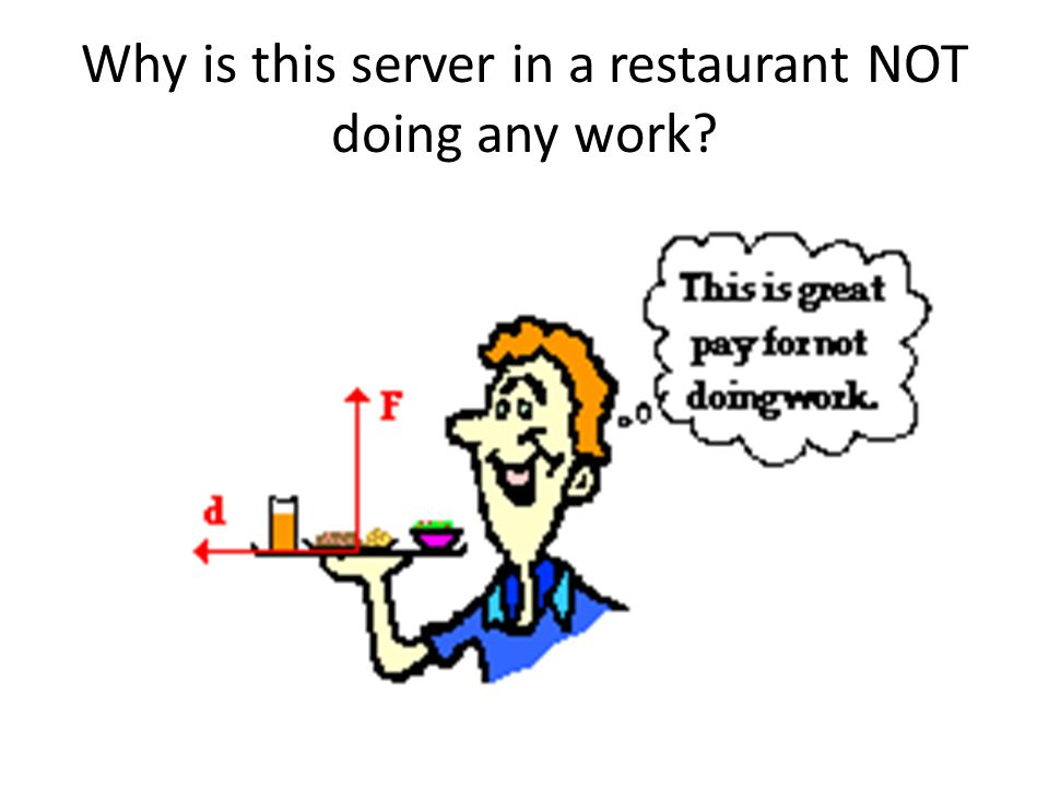 Why is this server in a restaurant NOT doing any work