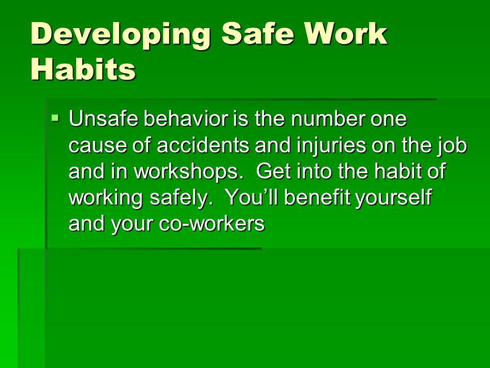 Developing Safe Work Habits