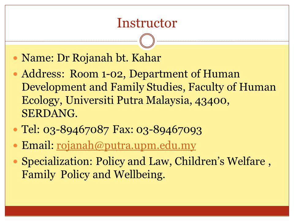 Instructor Name: Dr Rojanah bt. Kahar