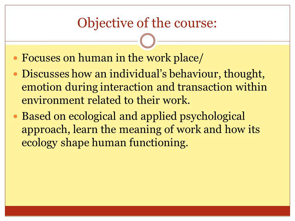 Objective of the course:
