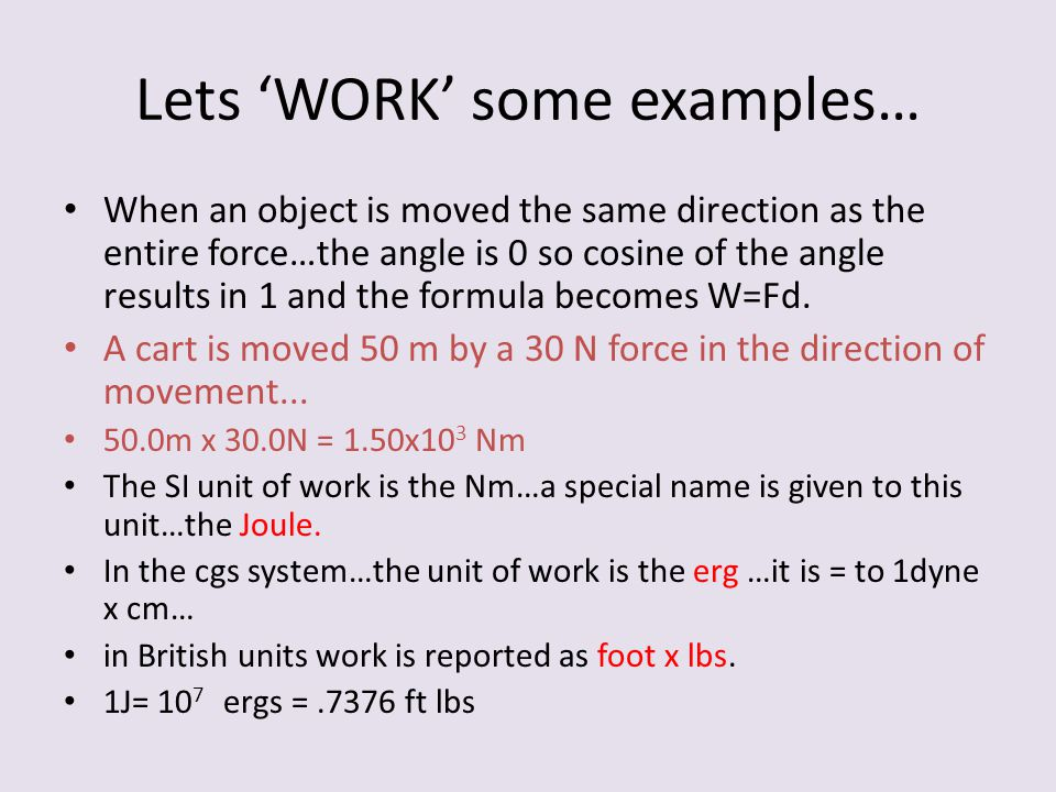 Lets 'WORK' some examples…