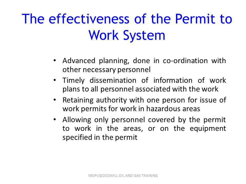 The effectiveness of the Permit to Work System