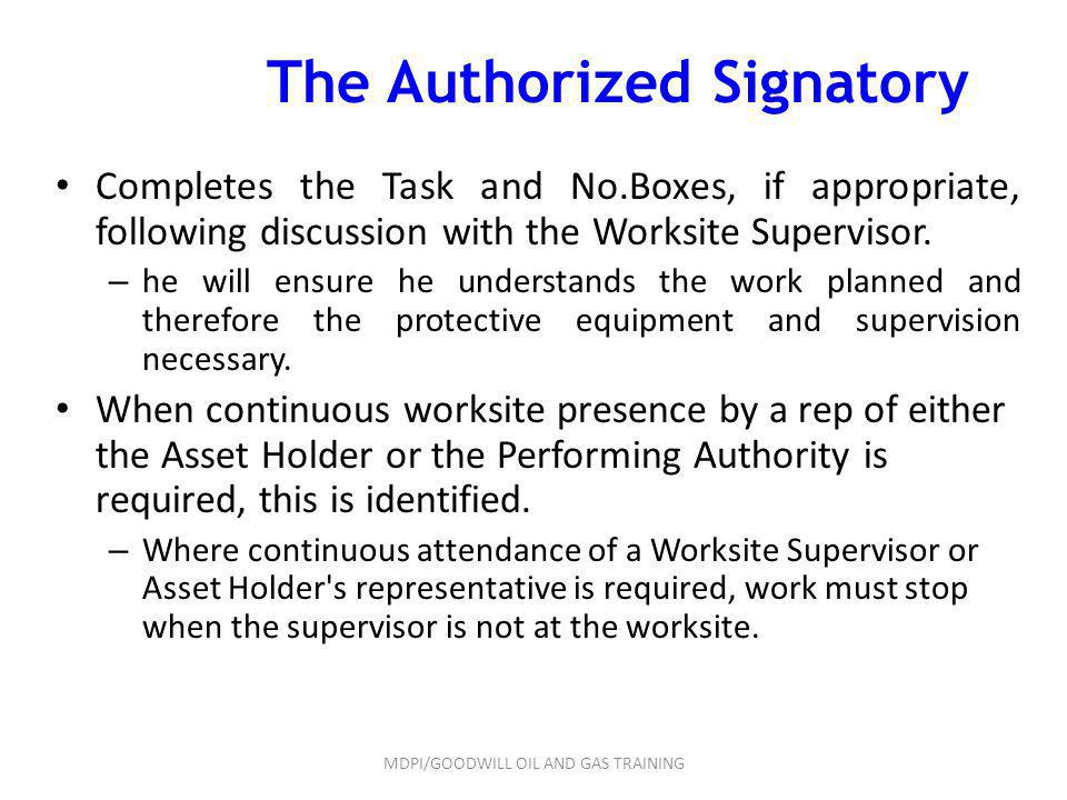 The Authorized Signatory