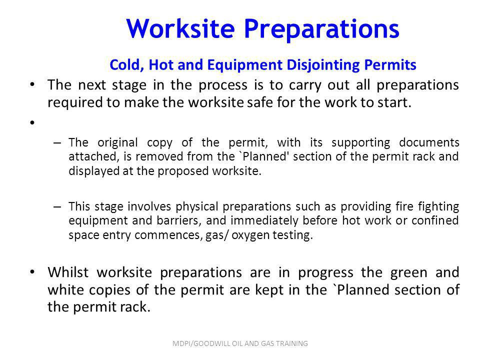 Worksite Preparations Cold, Hot and Equipment Disjointing Permits