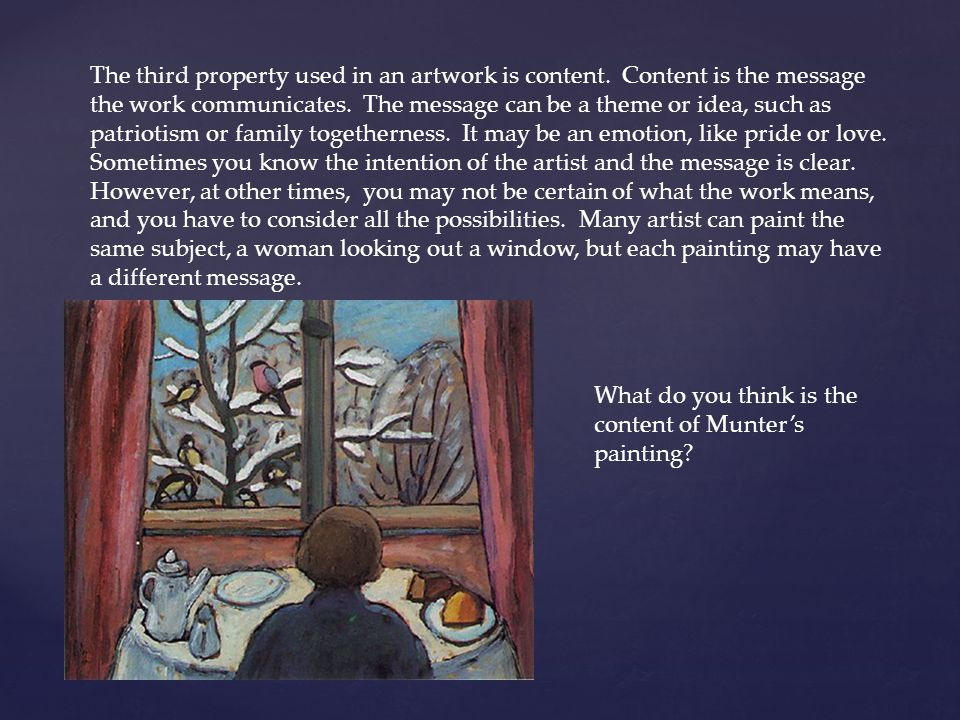 The third property used in an artwork is content