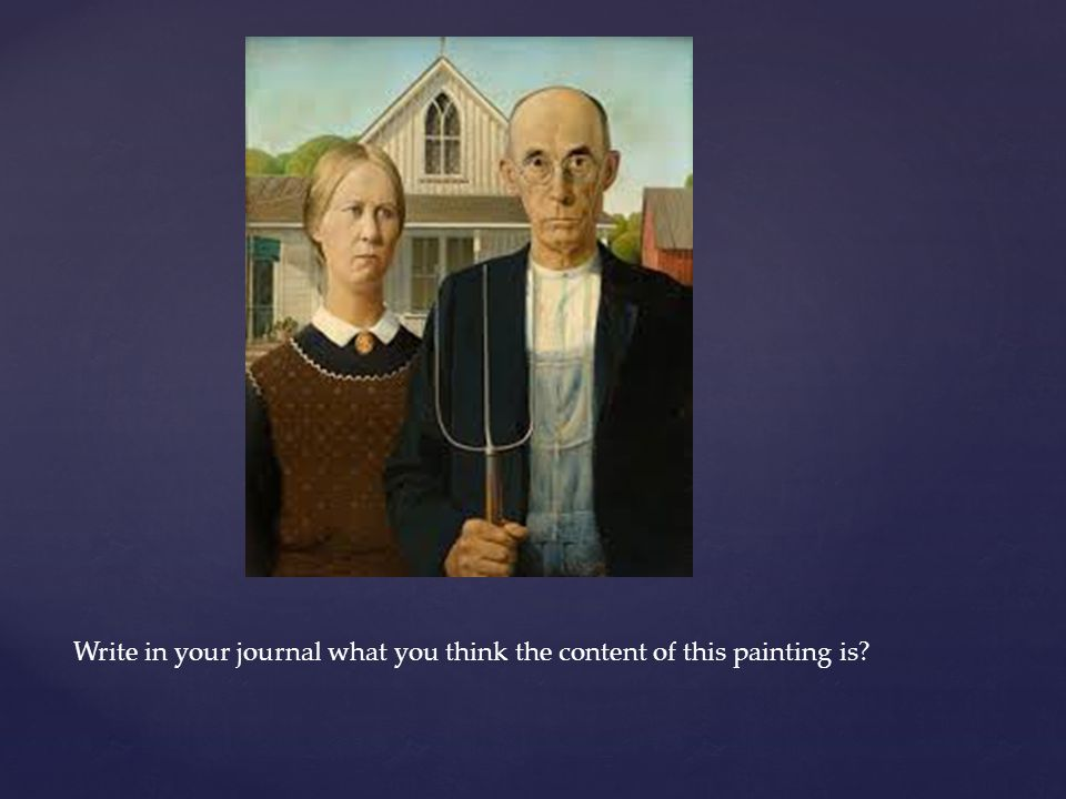 Write in your journal what you think the content of this painting is