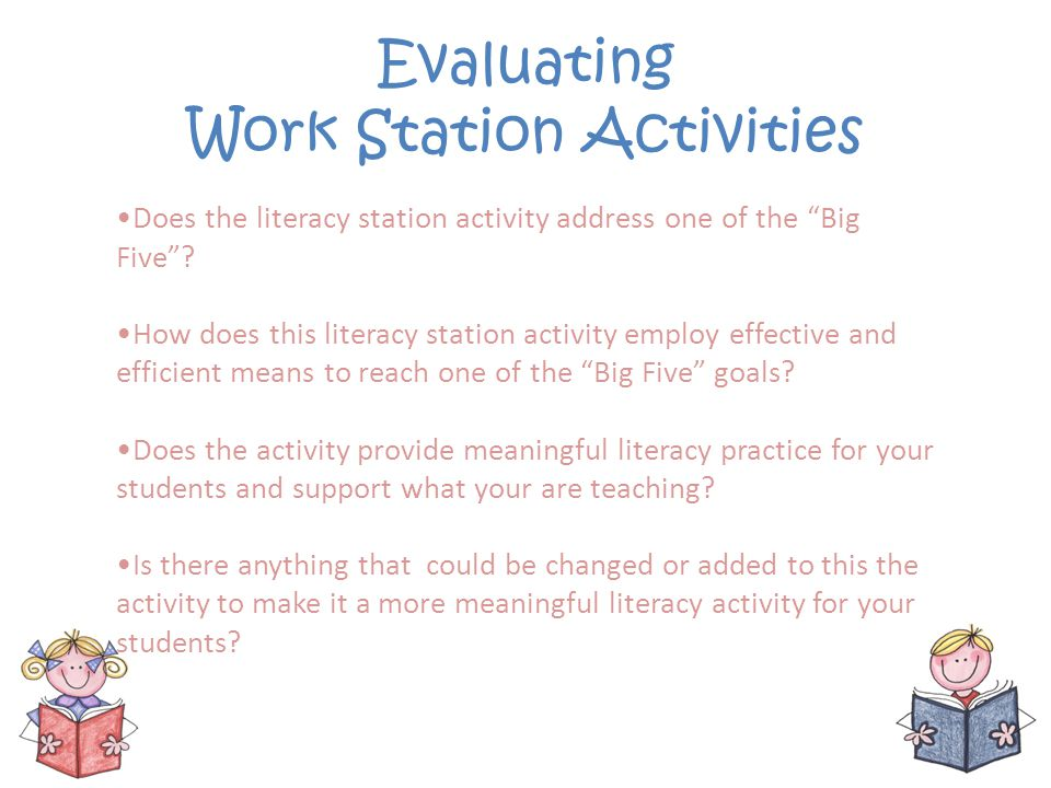 Evaluating Work Station Activities