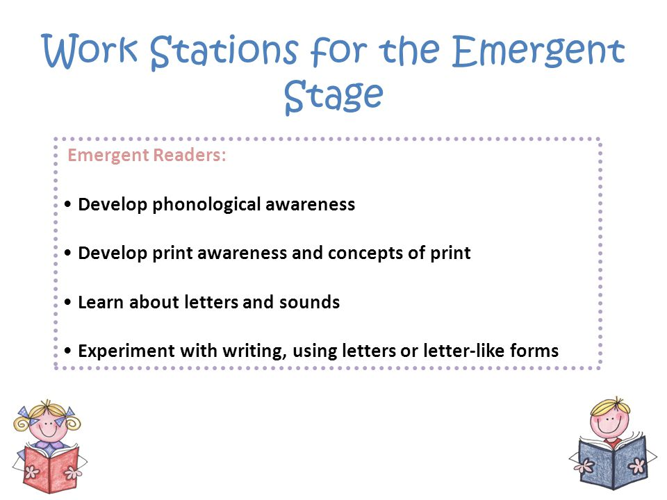 Work Stations for the Emergent Stage