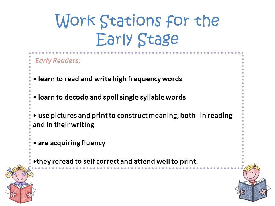 Work Stations for the Early Stage