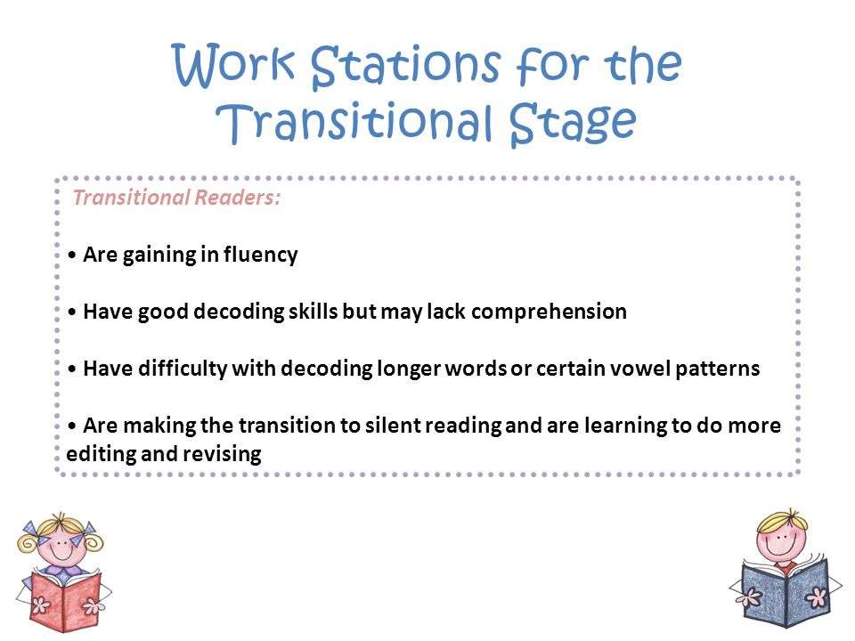 Work Stations for the Transitional Stage
