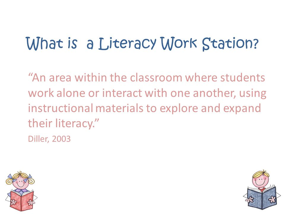 What is a Literacy Work Station