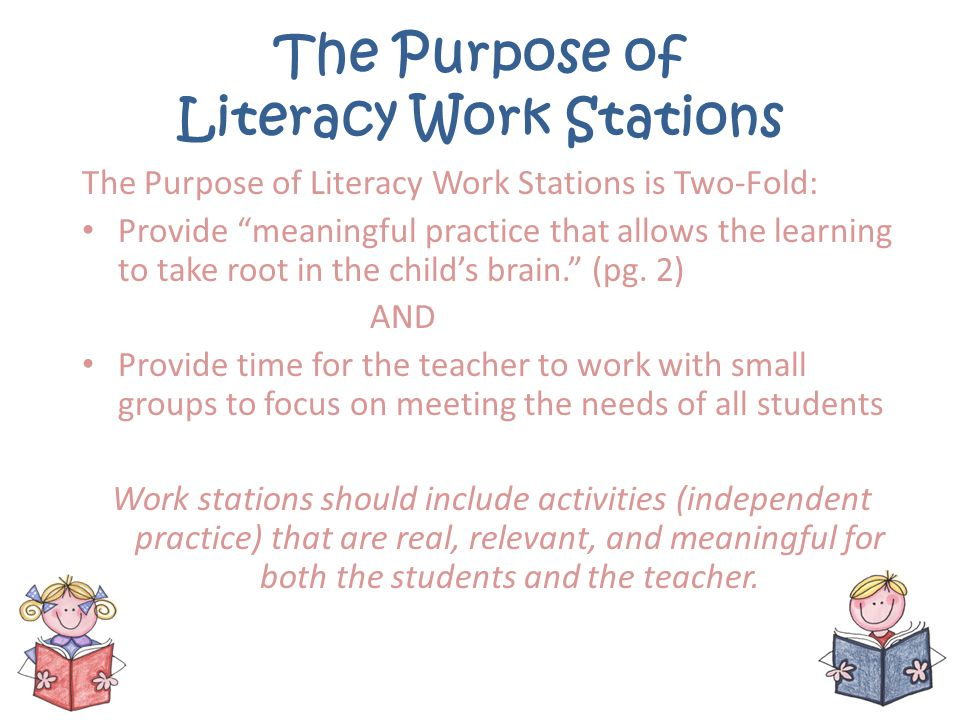 The Purpose of Literacy Work Stations