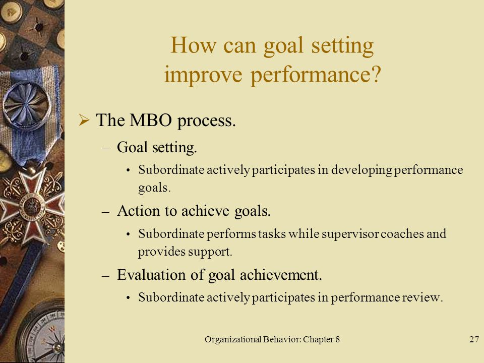 How can goal setting improve performance