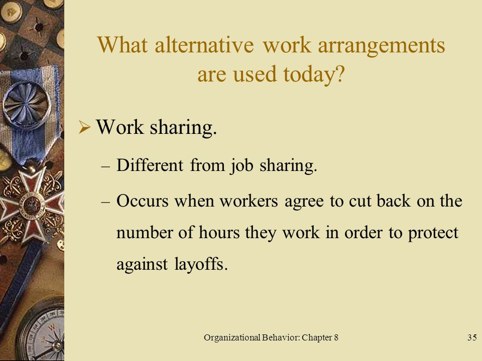 What alternative work arrangements are used today
