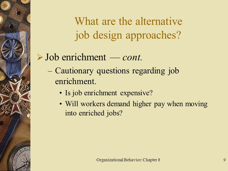 What are the alternative job design approaches