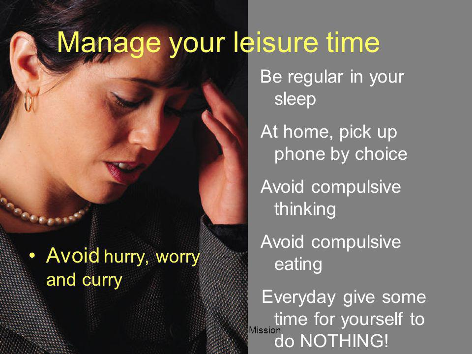 Manage your leisure time