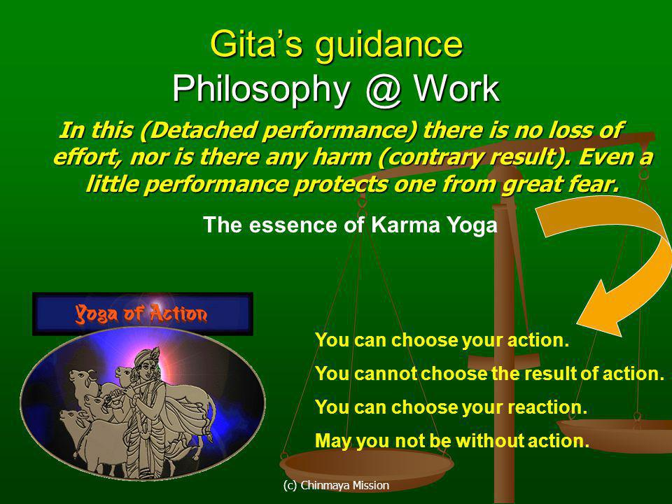 Gita's guidance Philosophy @ Work