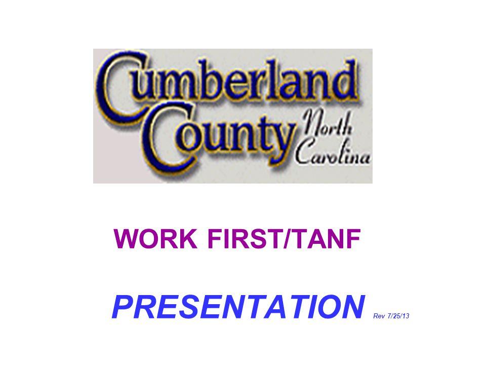WORK FIRST/TANF PRESENTATION Rev 7/25/13