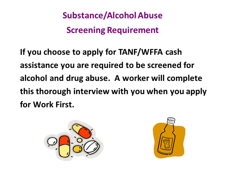 Substance/Alcohol Abuse Screening Requirement