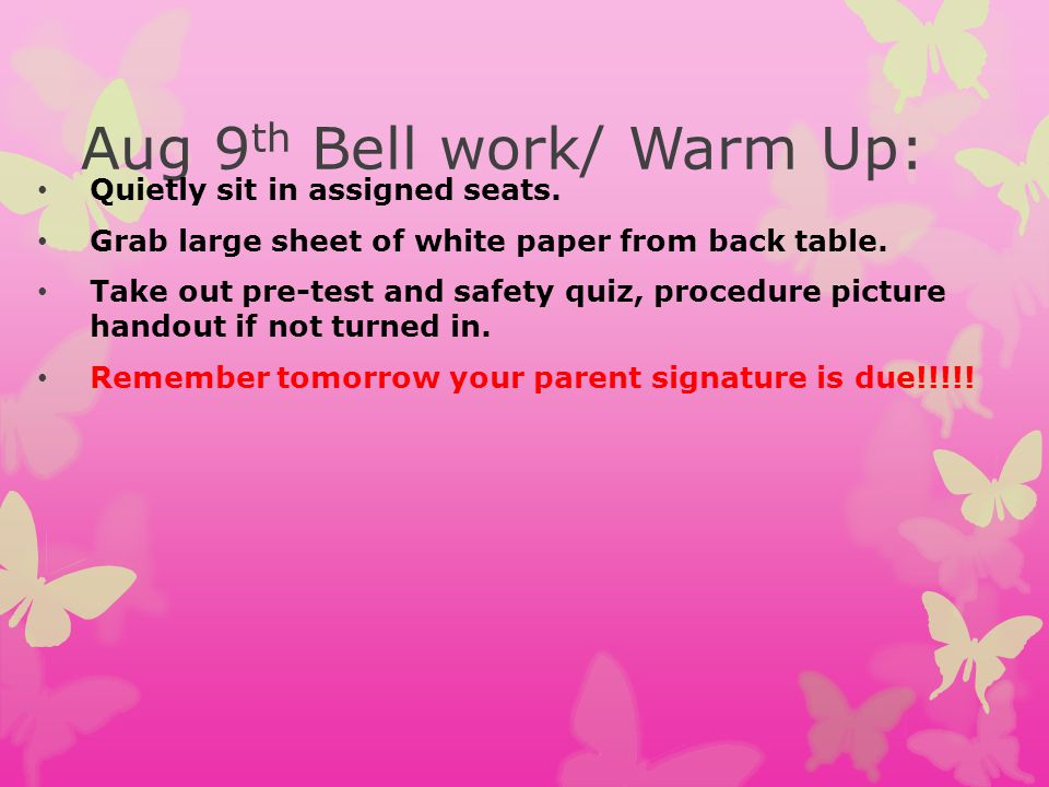 Aug 9th Bell work/ Warm Up: