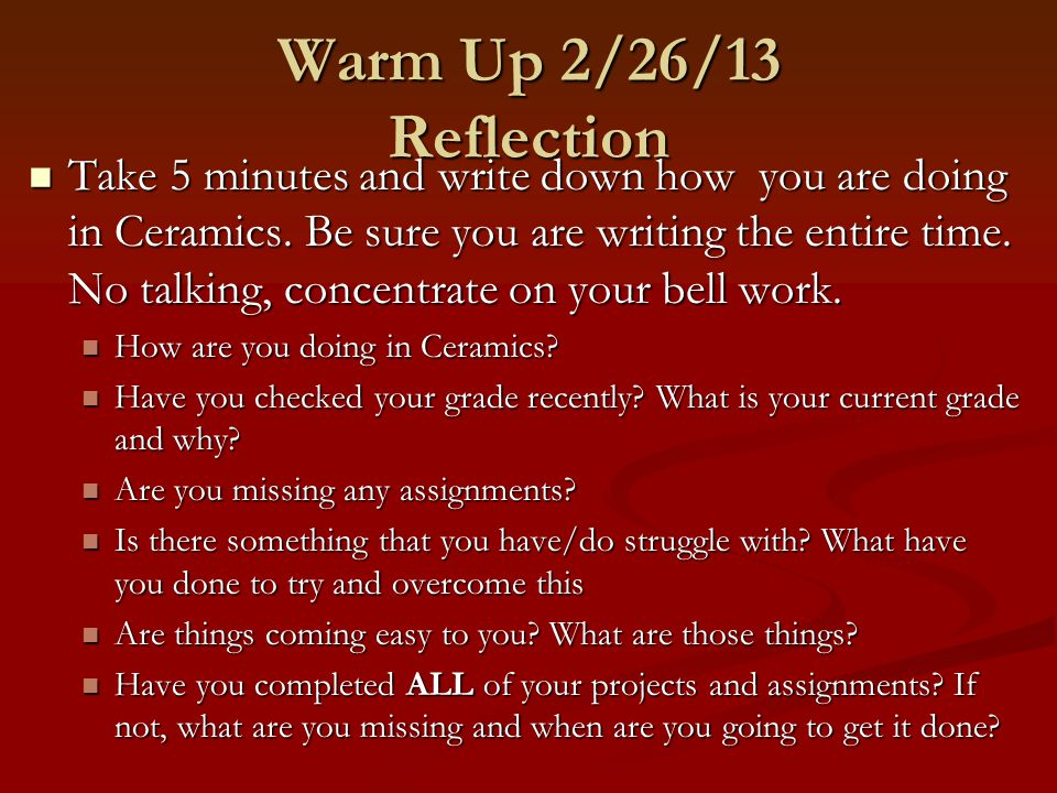 Warm Up 2/26/13 Reflection