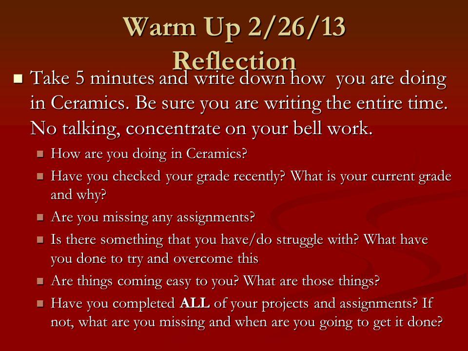Warm Up 2/26/13 Reflection