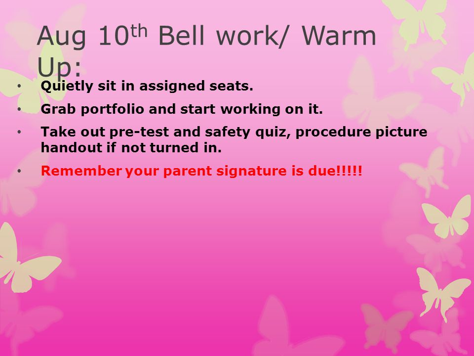 Aug 10th Bell work/ Warm Up: