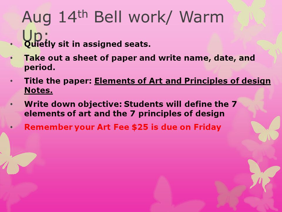 Aug 14th Bell work/ Warm Up: