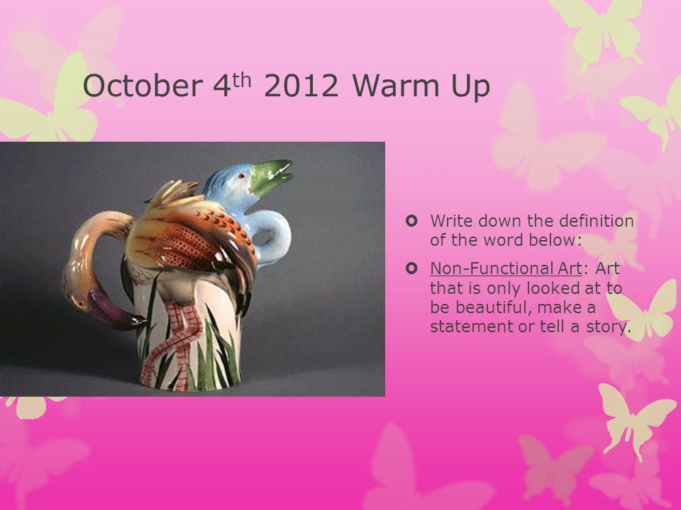 October 4th 2012 Warm Up Write down the definition of the word below: