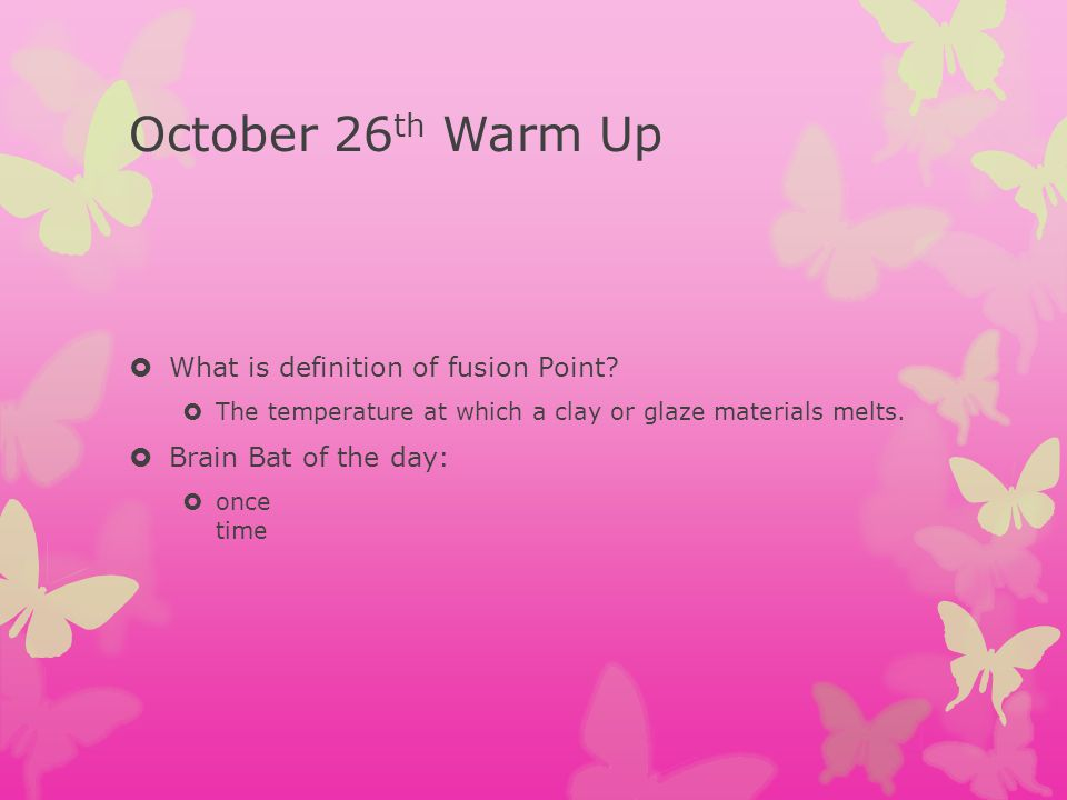 October 26th Warm Up What is definition of fusion Point