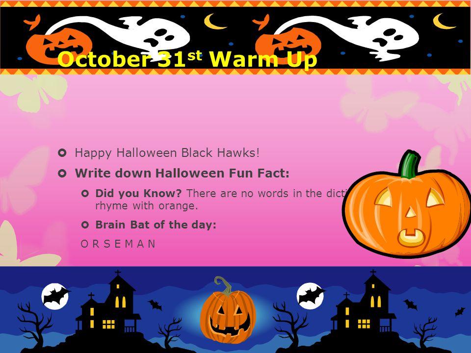 October 31st Warm Up Happy Halloween Black Hawks!